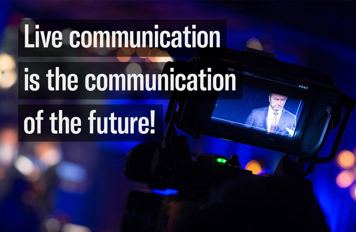 Live communication is veel meer dan de belevenis op een evenement. Het betekent 'live' ontmoetingen creëren tussen mensen. Het gaat over de inhoud, over uw verhaal.